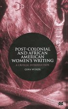 Post-Colonial and African American Women Writers