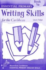 Primary Writing Skills for the Caribbean