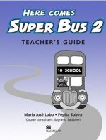 Here Comes Super Bus 2 Teachers Resource Pack