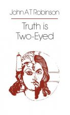 Truth is Two-eyed