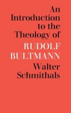 Introduction to the Theology of Rudolf Bultmann