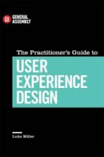 Practitioner's Guide To User Experience Design