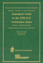 Annotated Guide to the 1988 ICC Arbitration Rules with Commentary