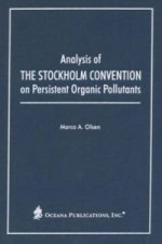 Analysis of the Stockholm Convention on Persistent Organic Pollutants