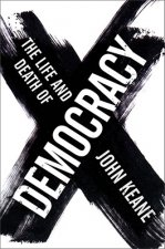 Life and Death of Democracy