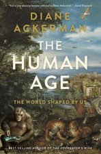 Human Age - The World Shaped by Us