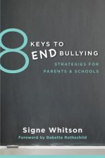 8 Keys to End Bullying
