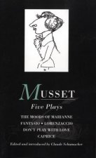 Musset: Five Plays