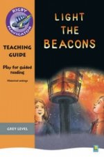 Navigator Plays: Year 4 Grey Level Light the Beacons Teacher Notes