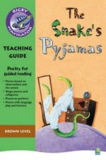 Navigator Poetry: Year 3 Brown Level Snake's Pyjamas Teacher Notes