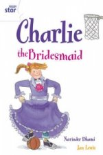 Rigby Star Guided 2 White Level: Charlie the Bridesmaid Pupil Book (Single)
