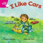 Rigby Star Independent Pink Reader 16: I Like Cars