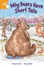 Rigby Star Independent Year 2 Orange Fiction: Why Bears Have Short Tails Single