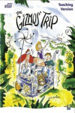 Rigby Star Guided White Level: The Gizmo's Trip Teaching Version