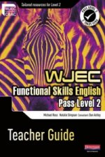 WJEC Functional English Level 2 Teacher Guide
