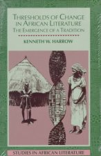 Thresholds of Change in African Literature