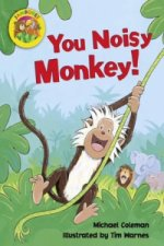 Jamboree Storytime Level B: You Noisy Monkey Little Book (6 Pack)