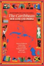 Caribbean: Our Land and People
