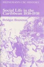 Social Life in the Caribbean 1838-1938 (CXC)