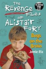 Revenge Files of Alistair Fury: Bugs on the Brain