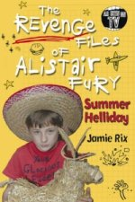 Revenge Files of Alistair Fury: Summer Helliday