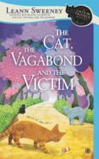 Cat, the Vagabond and the Victim