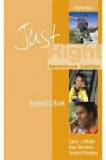 Just Right  - Elementary Book B