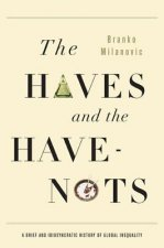 Haves and the Have Nots