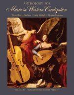 Anthology for Music in Western Civilization, Volume C