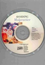 Avoiding Malpractice: Introduction (CD)