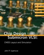 Chip Design for Submicron VLSI