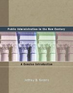 Public Administration in the New Century