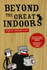 Beyond the Great Indoors