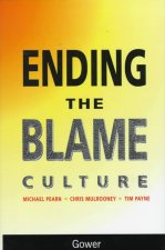 End of the Blame Culture