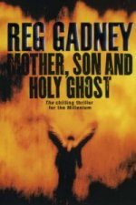 Mother, Son and Holy Ghost