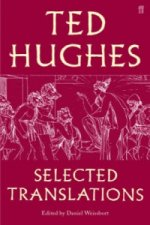 Ted Hughes: Selected Translations