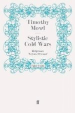 Stylistic Cold Wars