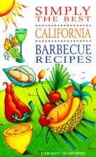 Simply the Best California Barbecue Recipes