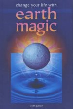Change Your Life with Earth Magic