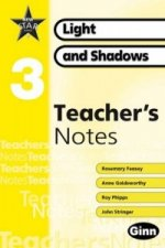 New Star Science yr3/P4: Light and Shadows Teacher Notes