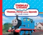 Thomas, Percy and the Squeak and Other Stories
