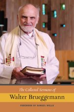 Collected Sermons of Walter Brueggemann