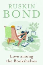 Love Among the Bookshelves: Ruskin Bond
