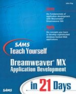 Sams Teach Yourself Macromedia Dreamweaver MX Application Development in 21 Days