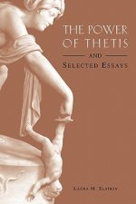 Power of Thetis and Selected Essays