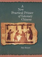 New Practical Primer of Classical Chinese