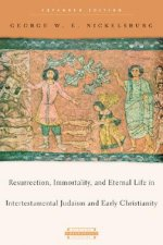 Resurrection, Immortality, and Eternal Life in Intertestamental Judaism and Christianity