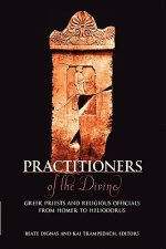Practitioners of the Divine