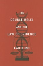 Double Helix and the Law of Evidence