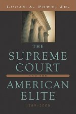Supreme Court and the American Elite, 1789-2008